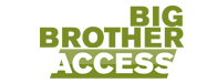 Big Brother Access