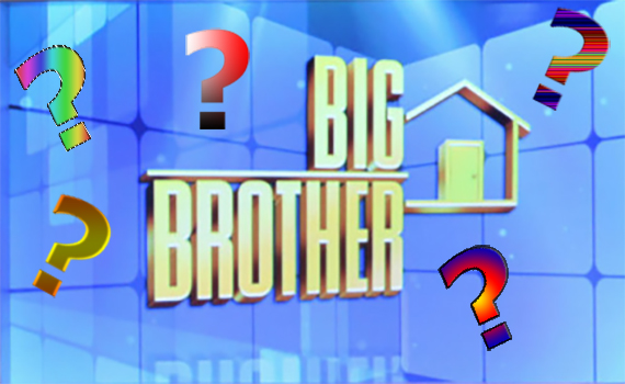 Big Brother Questions
